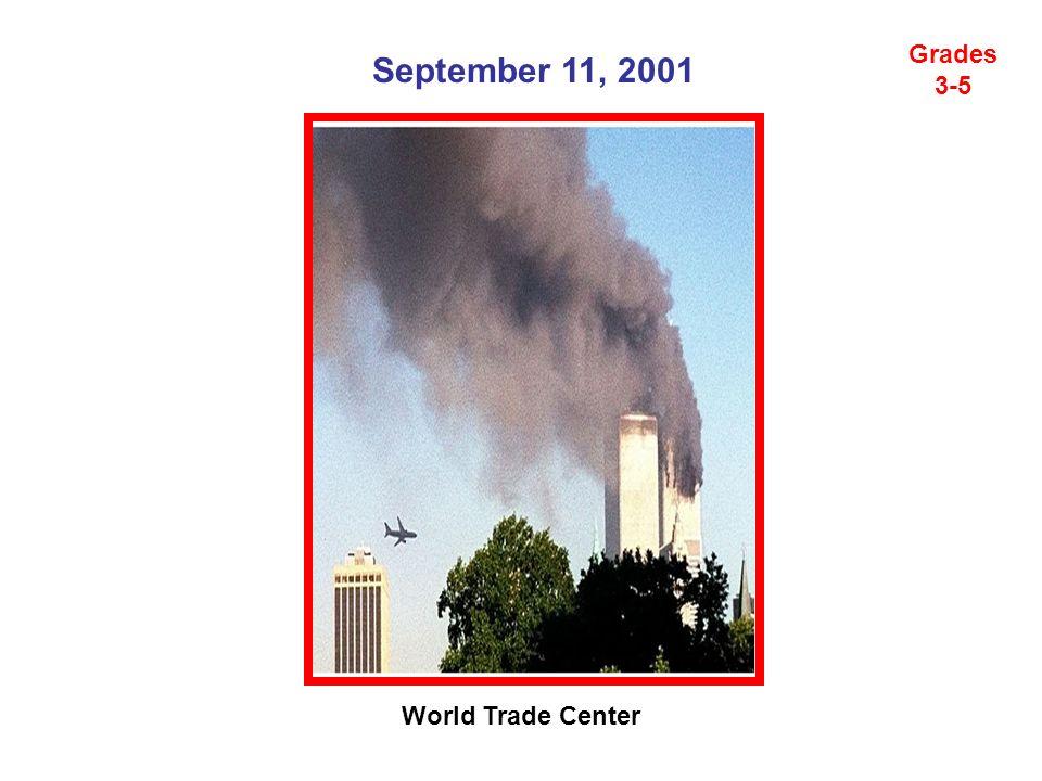 September 11, 2001 World Trade Center Grades 3-5
