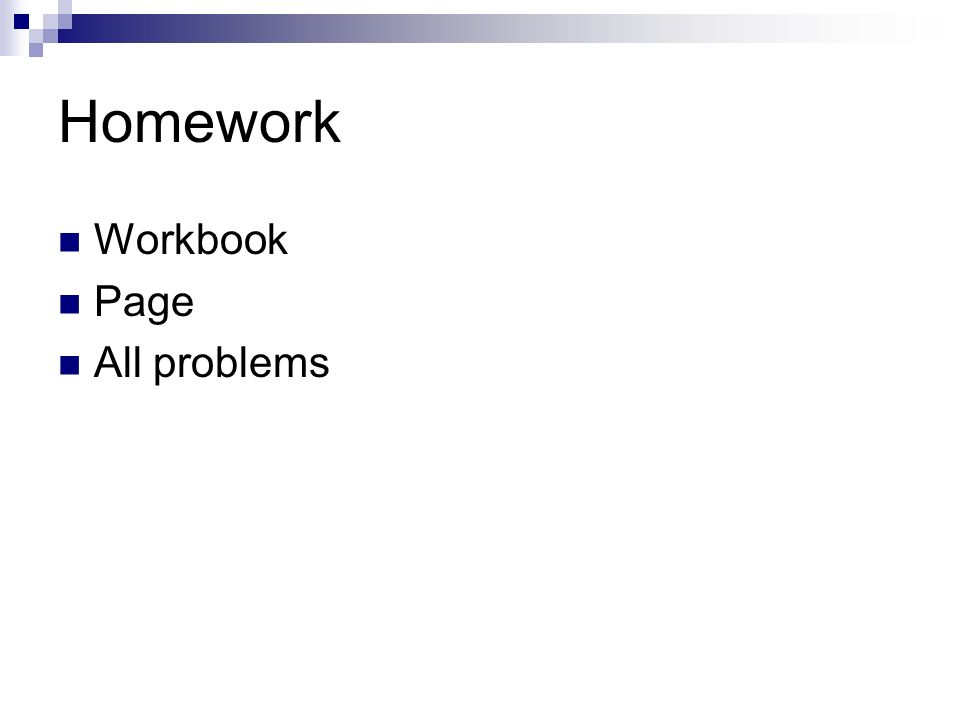 Homework Workbook Page All problems