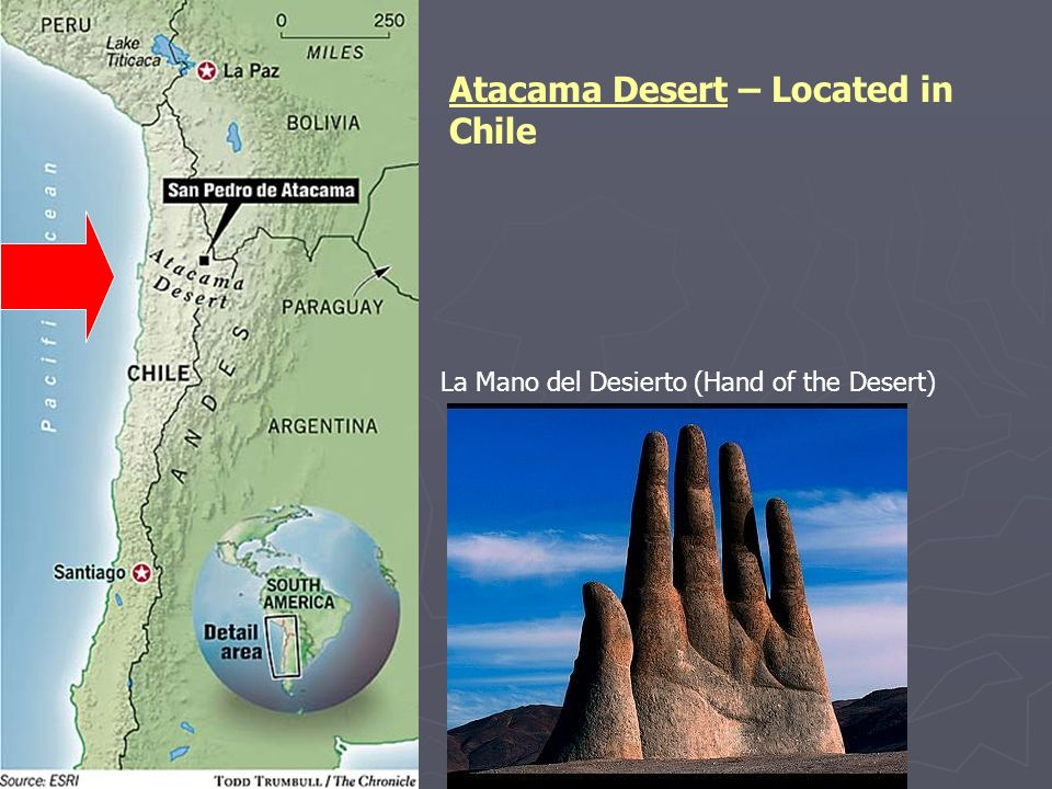 Atacama Desert – Located in Chile La Mano del Desierto (Hand of the Desert)