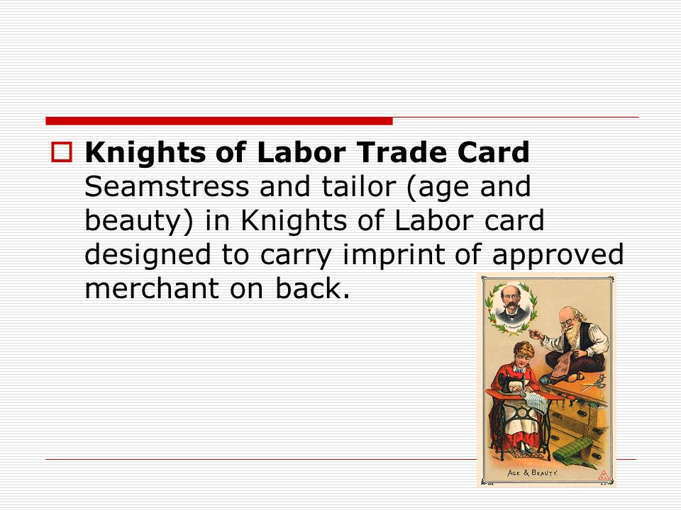Knights of Labor Trade Card Seamstress and tailor (age and beauty) in Knights of Labor card designed to carry imprint of approved merchant on back.