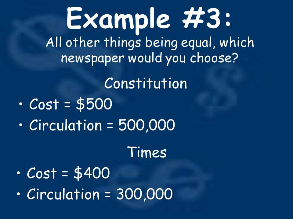 Example #3: All other things being equal, which newspaper would you choose.