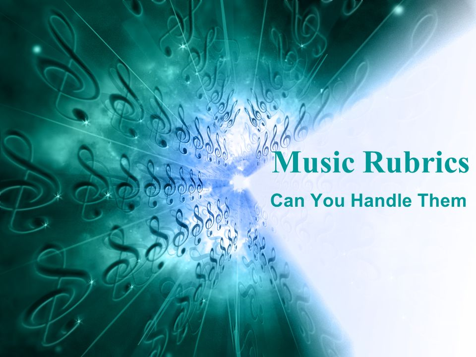 Can You Handle Them Music Rubrics