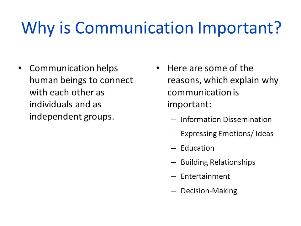 Why is Communication Important.