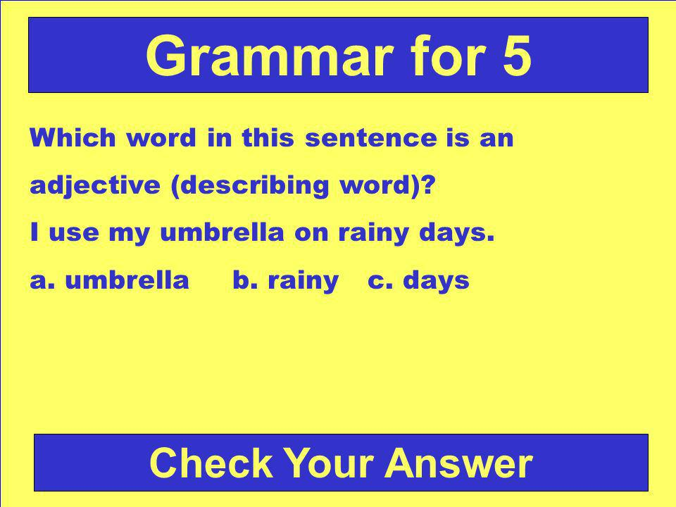 Answer: b. Dr. Dylan Back to the Game Board Grammar for 4