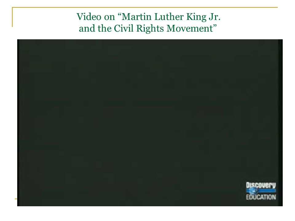 Video on Martin Luther King Jr. and the Civil Rights Movement