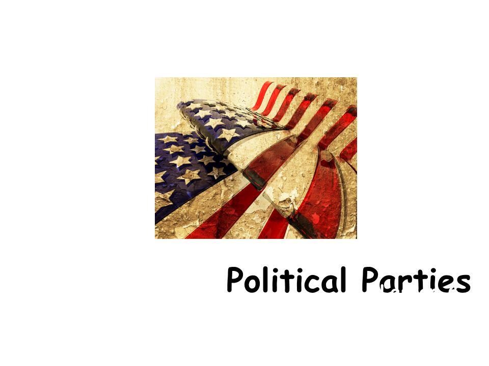 Political Parties Lesson 6