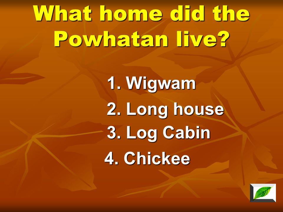 Where did the Cherokee live? 3. Florida 1. Virginia 2. Georgia, Tennessee, and North Carolina 4. Great Lakes area