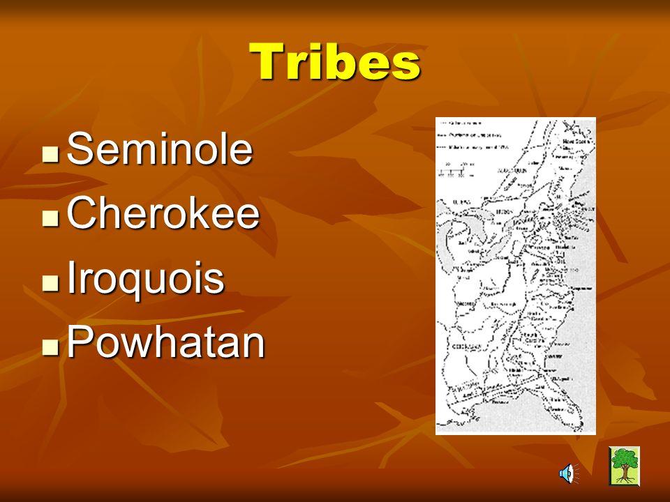 Where did the Powhatan live.1. Virginia 2. Georgia, Tennessee, and North Carolina 3.