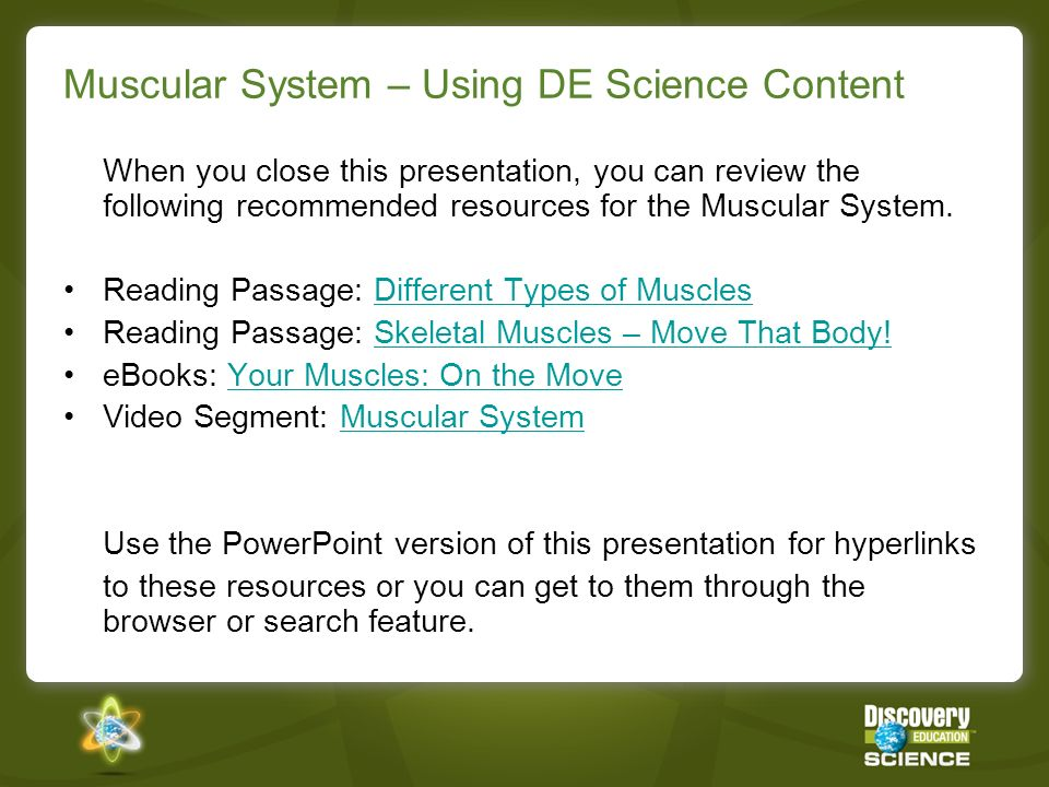 Muscular System – Instructional Ideas Read the reading passage, Skeletal Muscles– Move That Body!Skeletal Muscles– Move That Body.