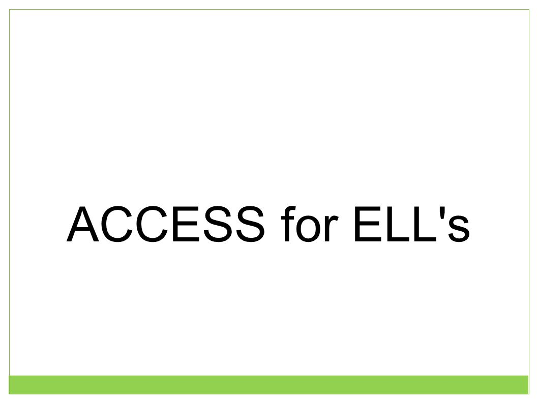 ACCESS for ELL's