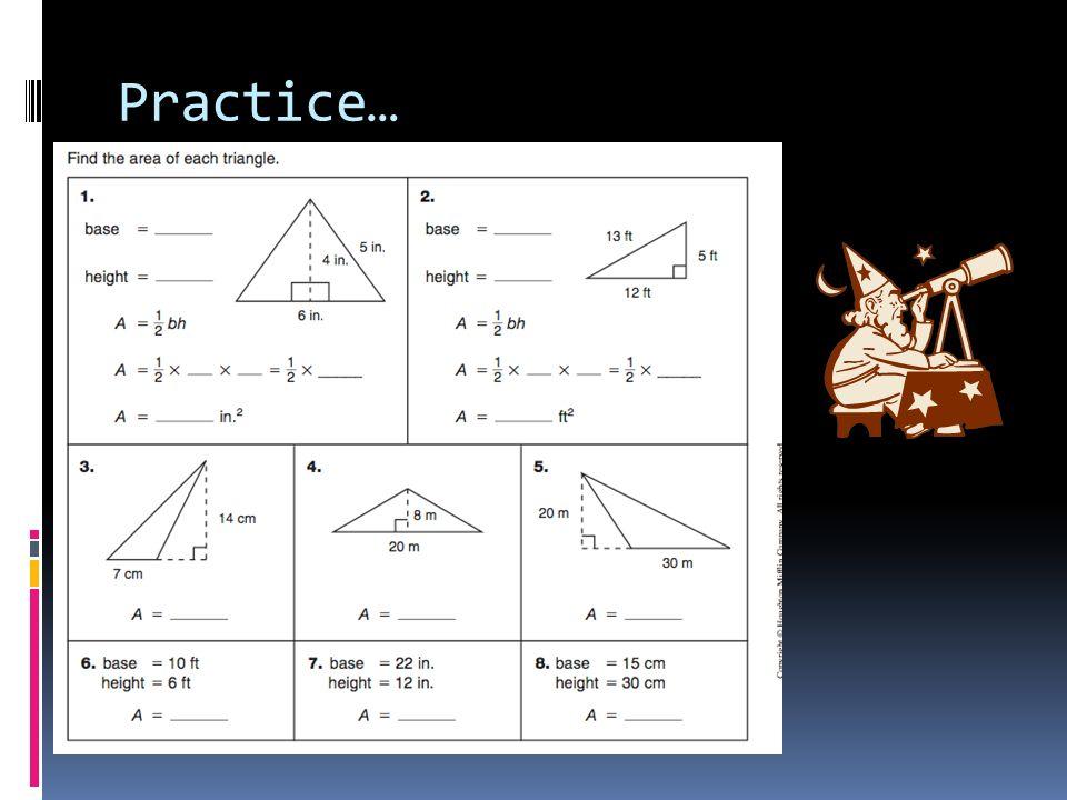 Practice…
