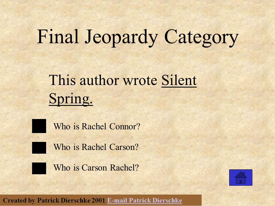 Created by Patrick Dierschke 2001 E-mail Patrick DierschkeE-mail Patrick Dierschke Final Jeopardy