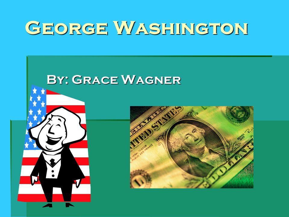 Early Life George Washington was born on February 22, 1732 in Wakefield, Virginia.