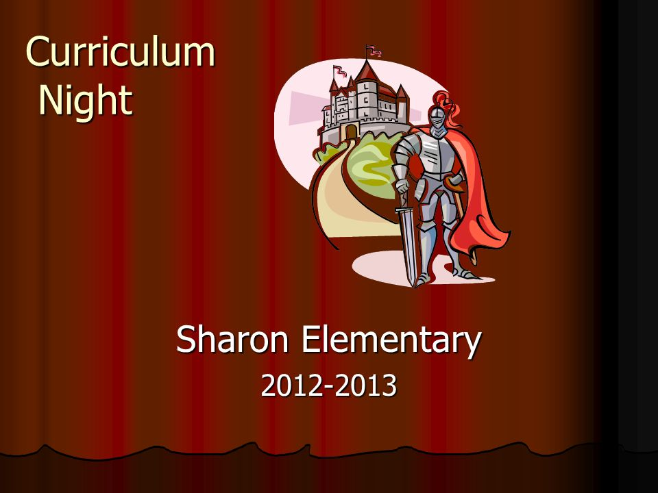 Curriculum Night Sharon Elementary 2012-2013