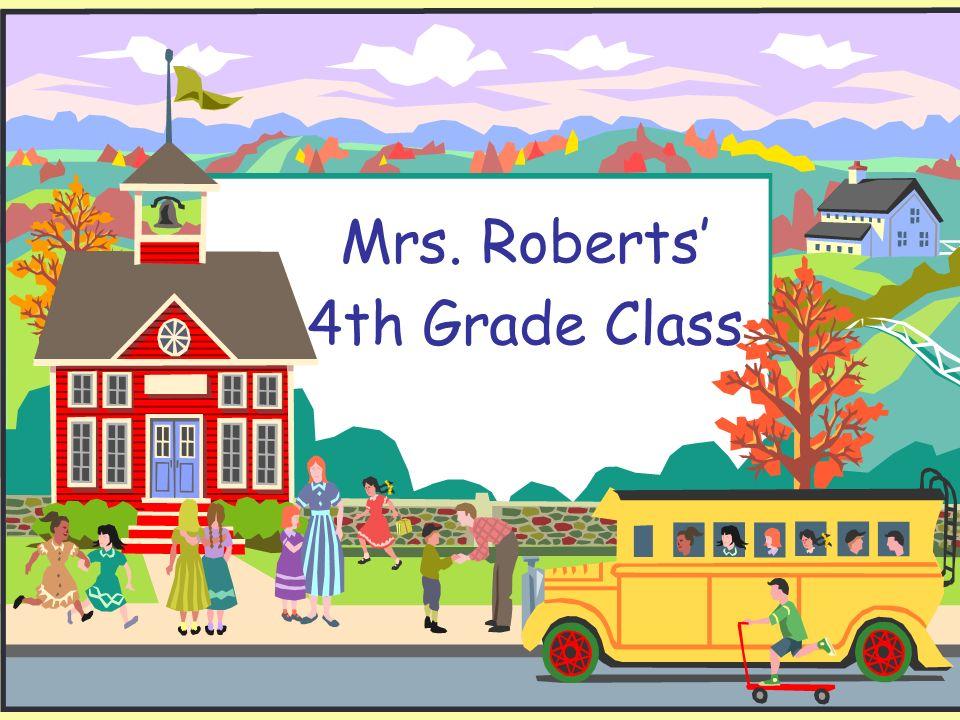 Mrs. Roberts 4th Grade Class