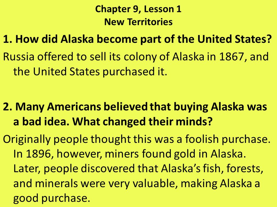 Chapter 9, Lesson 1 New Territories 3.What economic interests did Americans have in Hawaii.