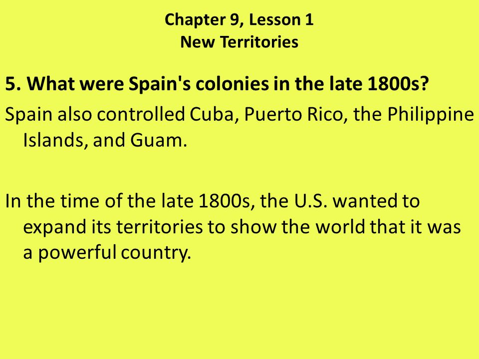 Chapter 9, Lesson 1 New Territories 6.