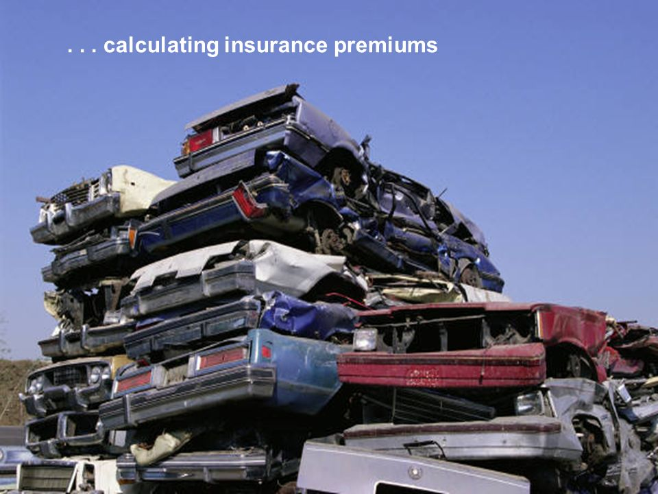 ... calculating insurance premiums