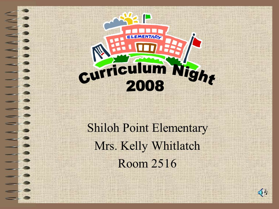 Shiloh Point Elementary Mrs. Kelly Whitlatch Room 2516