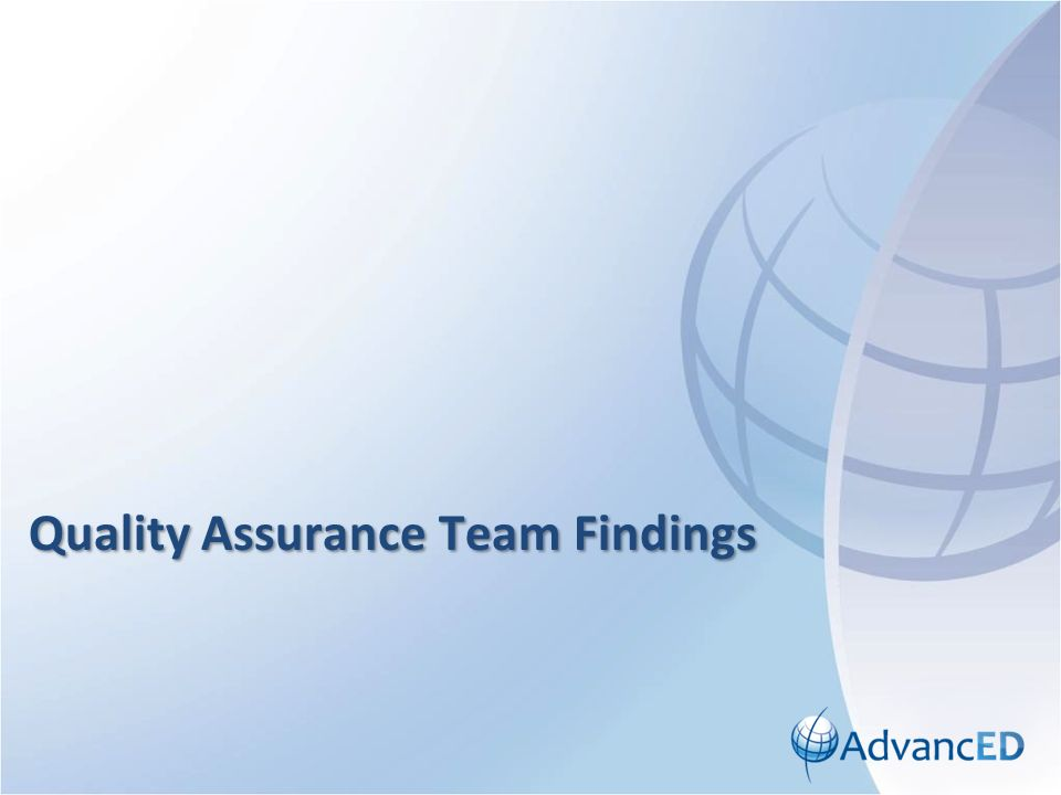 Quality Assurance Team Findings