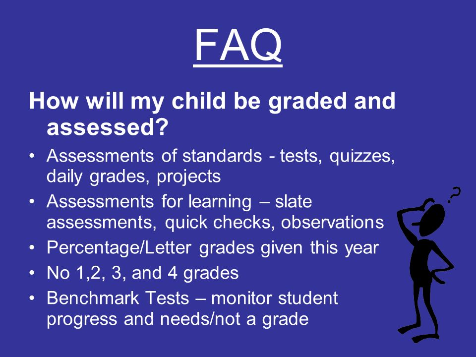 FAQ How will my child be graded and assessed.