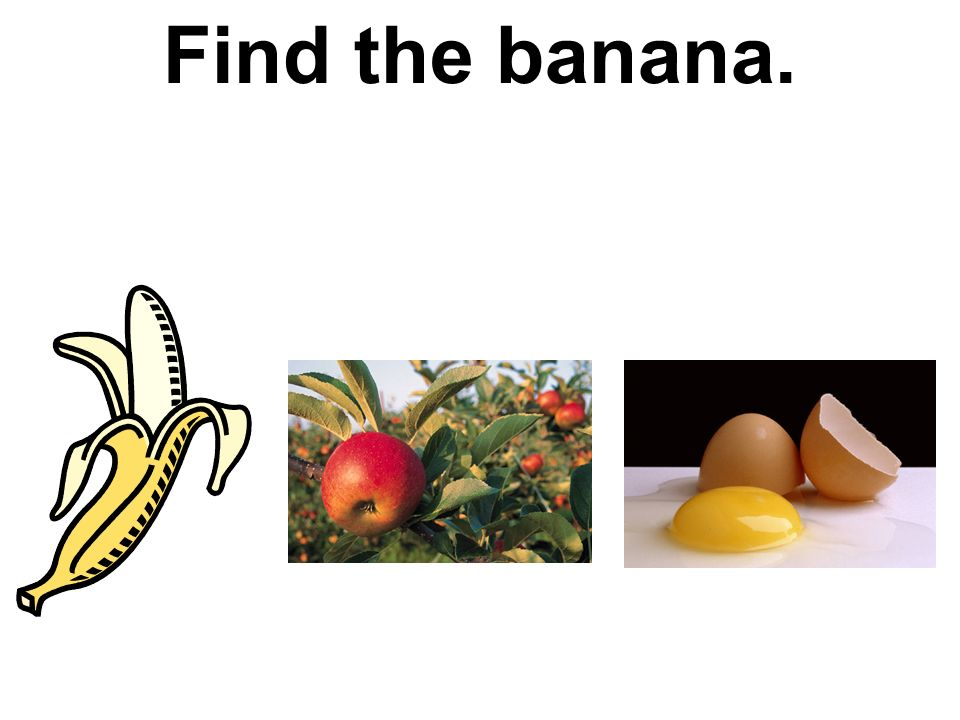 Find the banana.