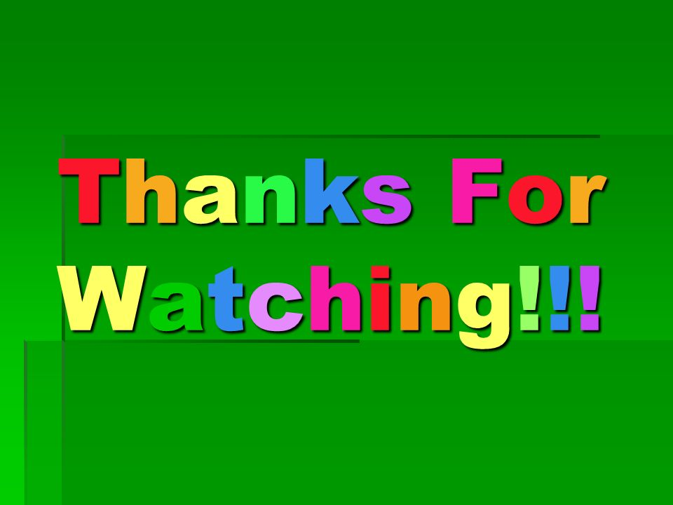 Thanks ForWatching!!!Thanks ForWatching!!!Thanks ForWatching!!!Thanks ForWatching!!!