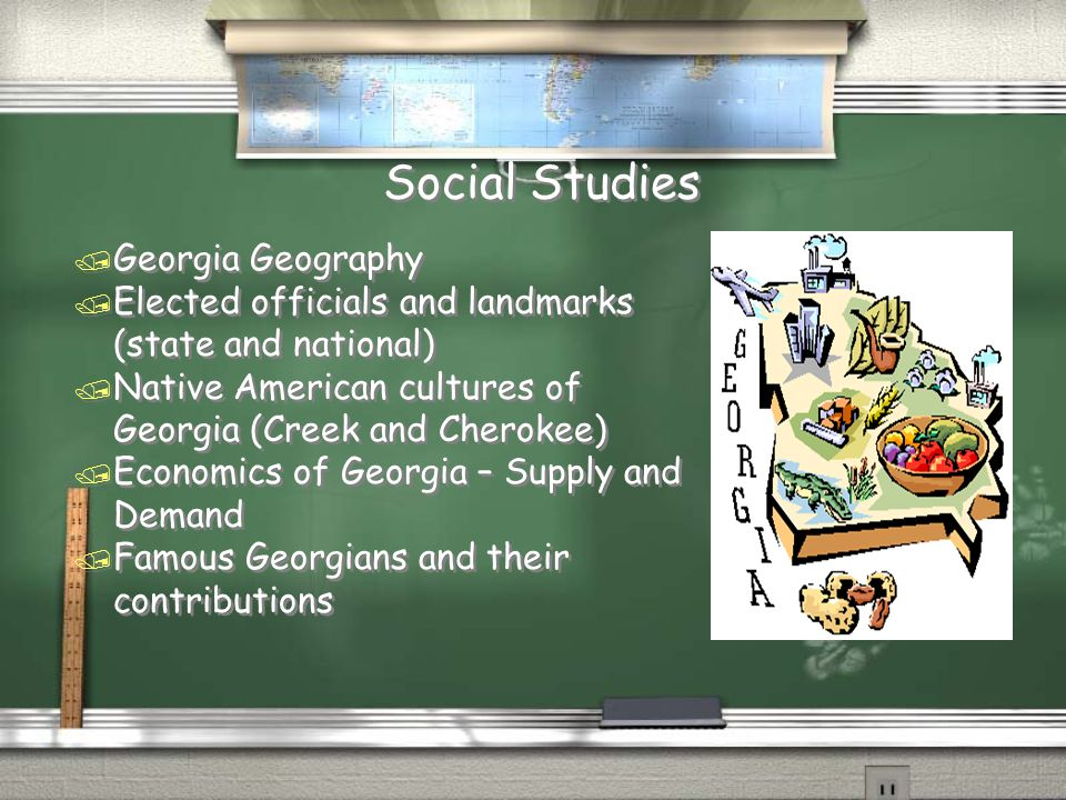 Social Studies / Georgia Geography / Elected officials and landmarks (state and national) / Native American cultures of Georgia (Creek and Cherokee) /