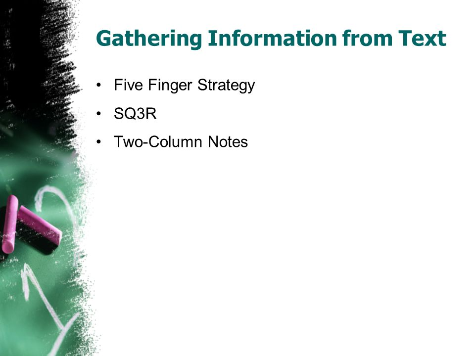 Gathering Information from Text Five Finger Strategy SQ3R Two-Column Notes