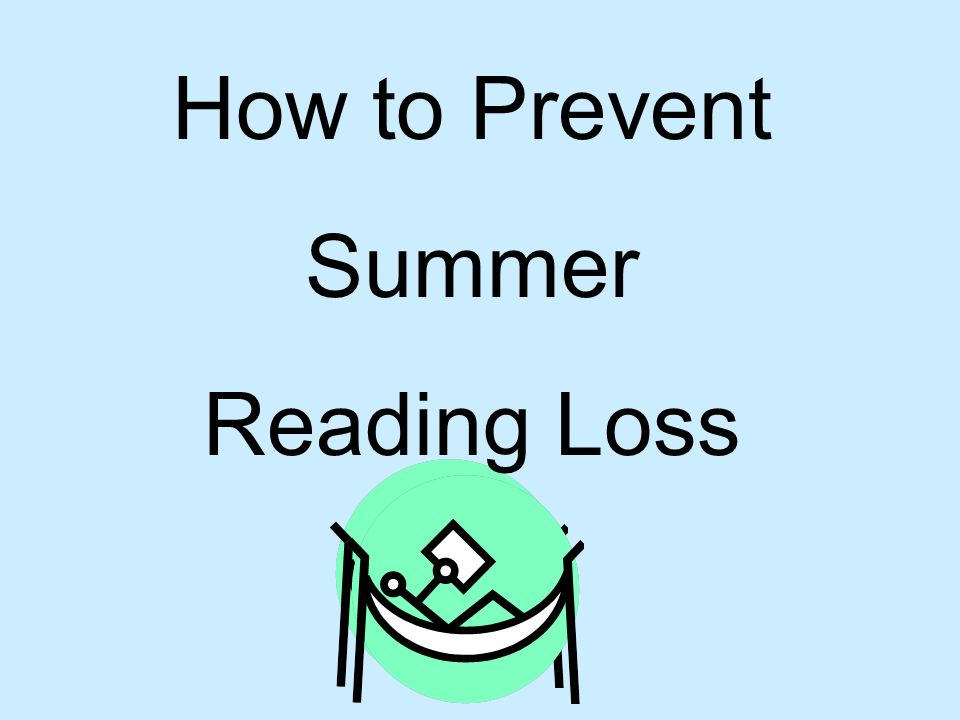 How to Prevent Summer Reading Loss