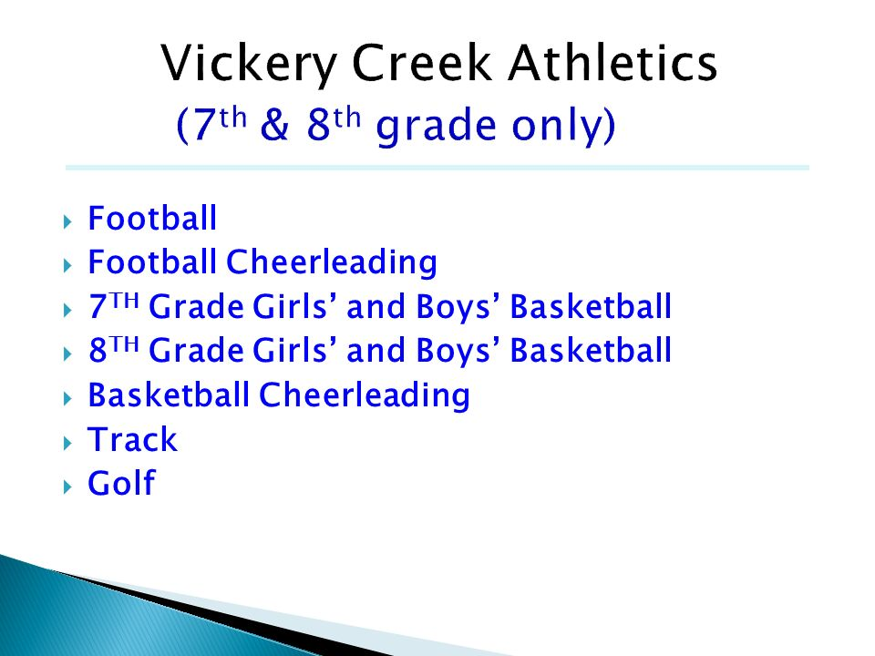 Football Football Cheerleading 7 TH Grade Girls and Boys Basketball 8 TH Grade Girls and Boys Basketball Basketball Cheerleading Track Golf