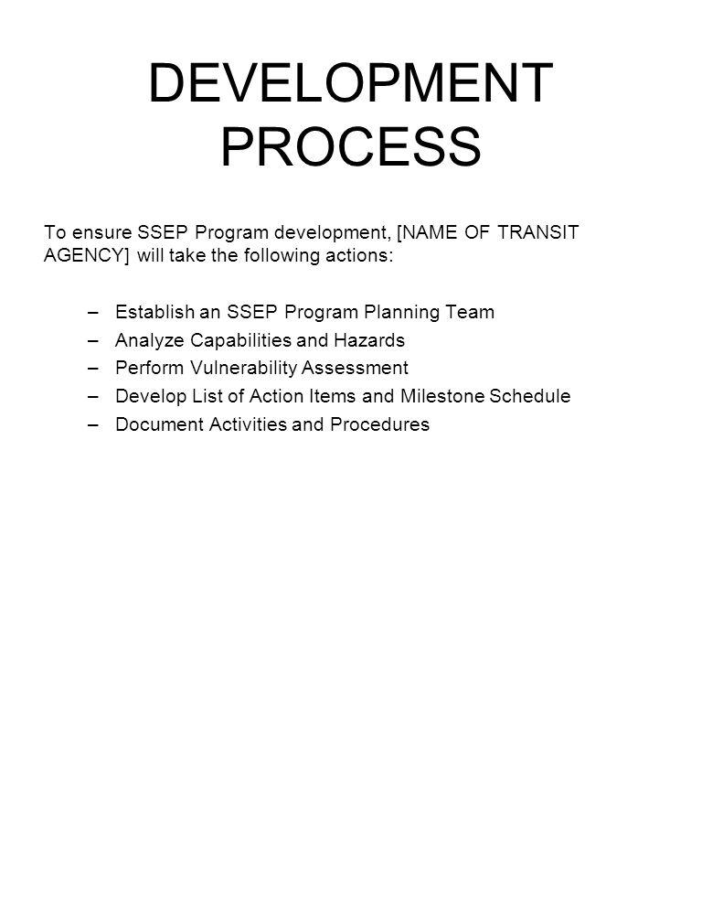 PLANNING TEAM We will establish an SSEP PROGRAM PLANNING TEAM.