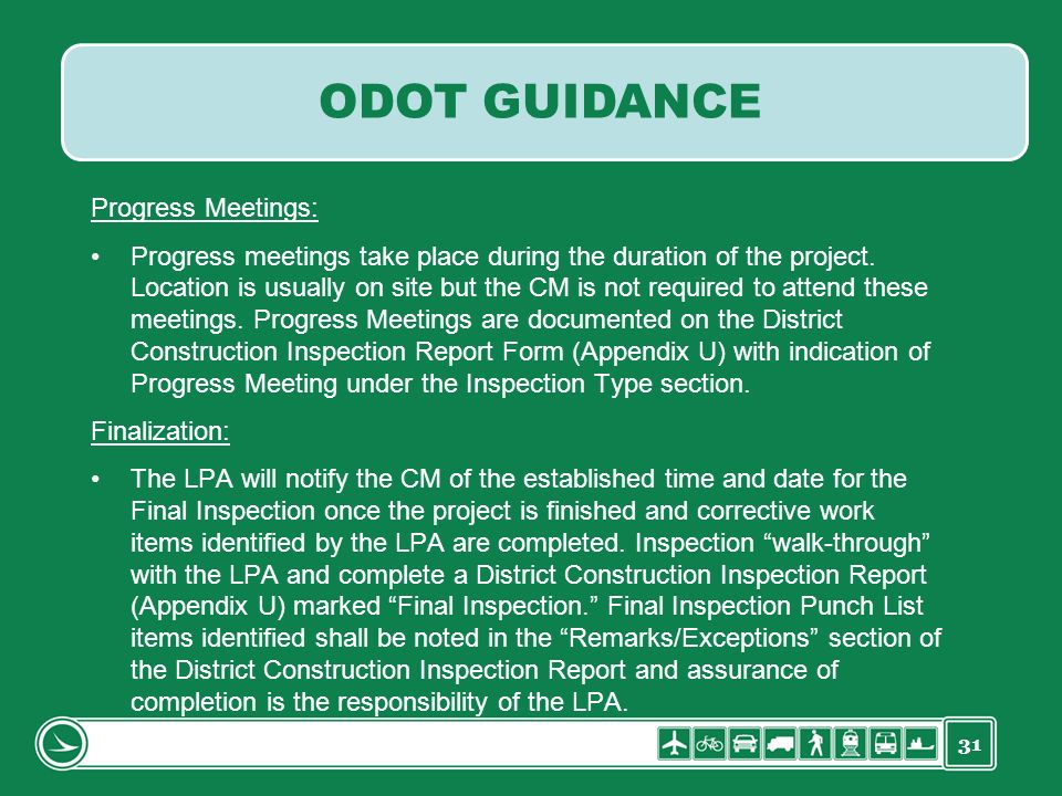 31 Progress Meetings: Progress meetings take place during the duration of the project. Location is usually on site but the CM is not required to atten