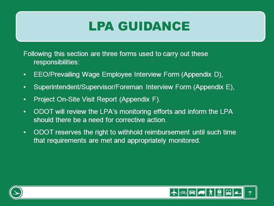 7 Following this section are three forms used to carry out these responsibilities: EEO/Prevailing Wage Employee Interview Form (Appendix D), Superinte