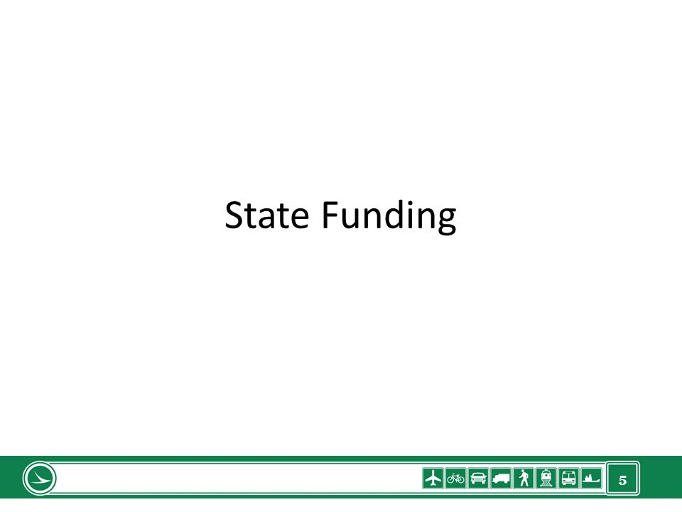 5 State Funding