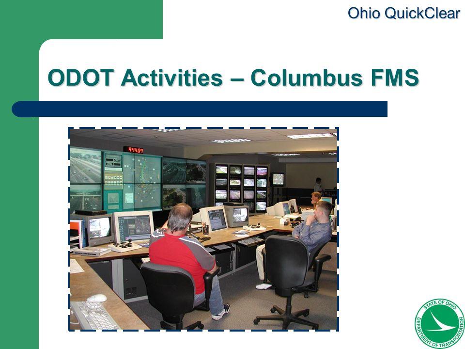 Ohio QuickClear ODOT Activities – Columbus FMS