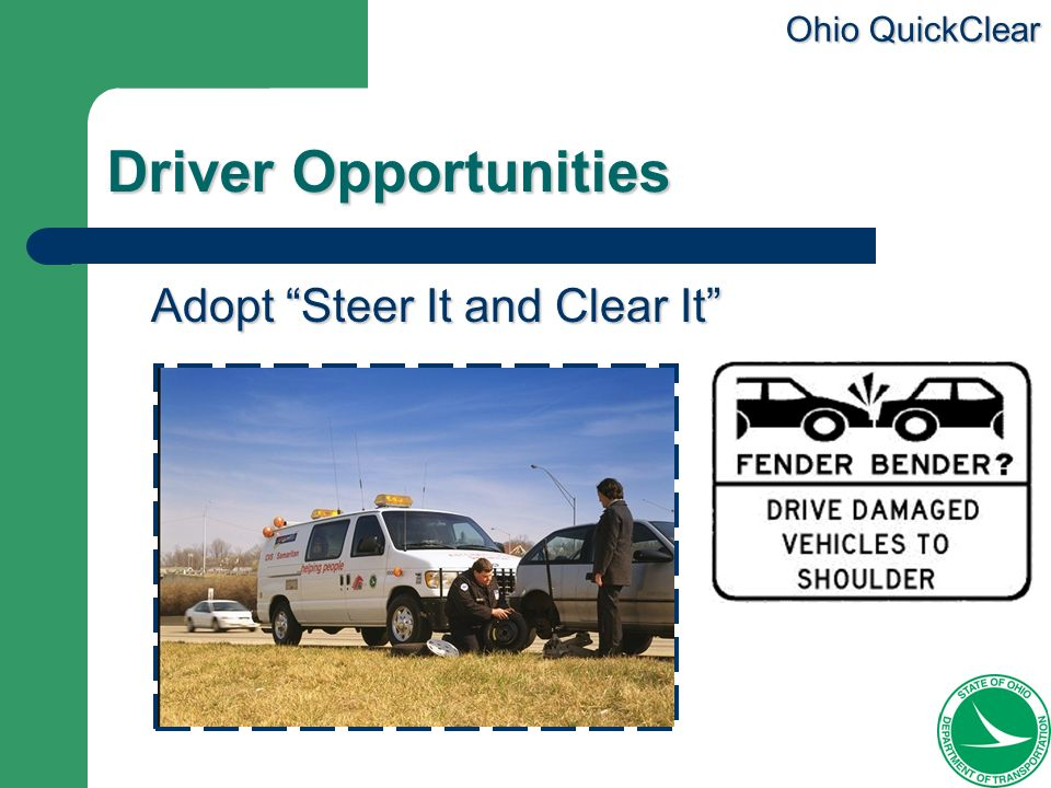 Ohio QuickClear Driver Opportunities Adopt Steer It and Clear It