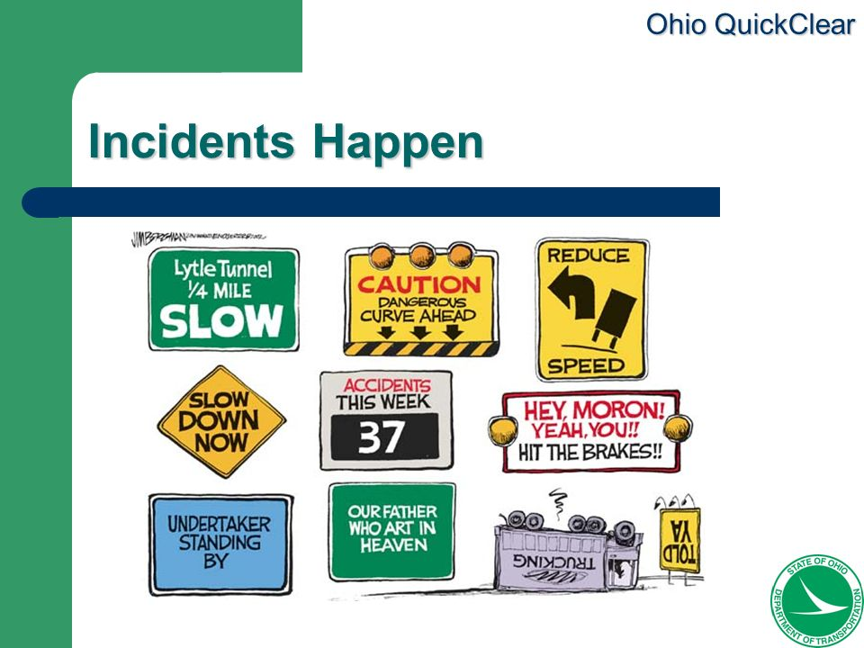Ohio QuickClear Incidents Happen