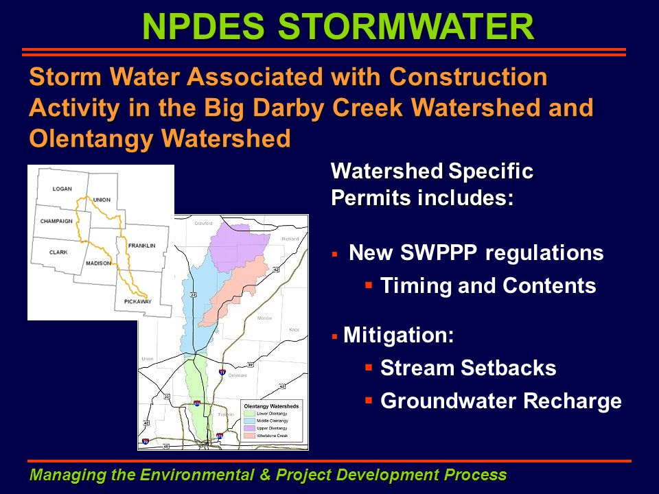 NPDES STORMWATER Managing the Environmental & Project Development Process Storm Water Associated with Construction Activity in the Big Darby Creek Wat