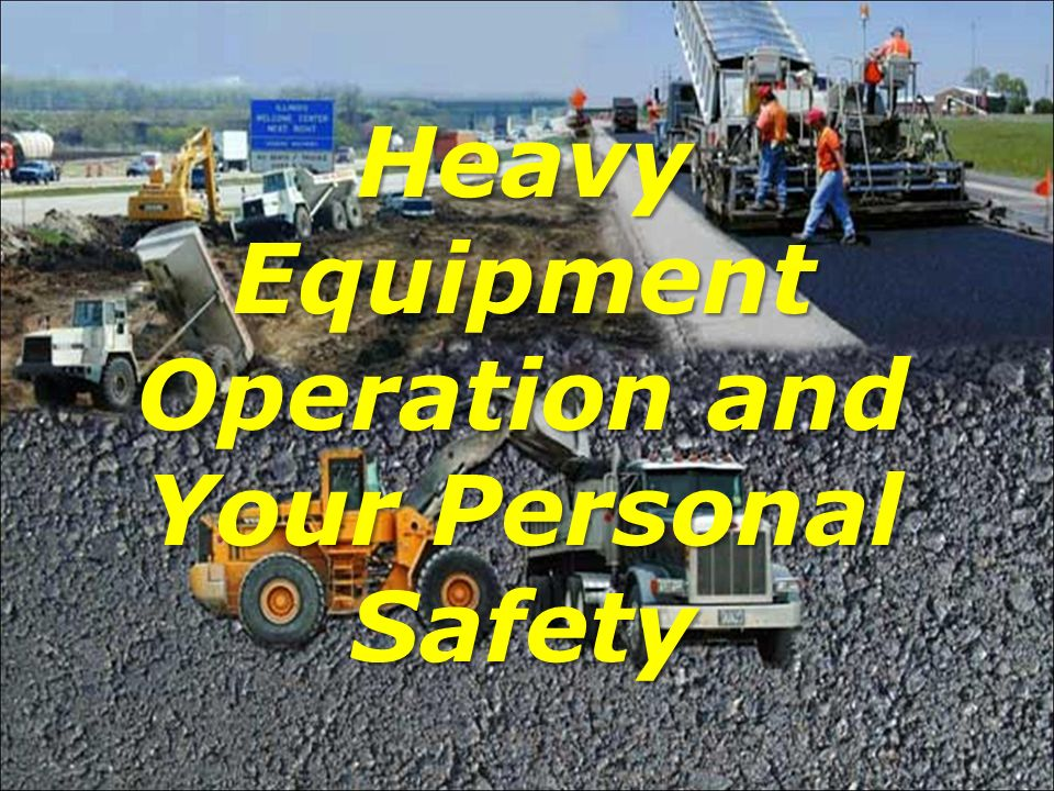 Heavy equipment is vital to getting the job done.