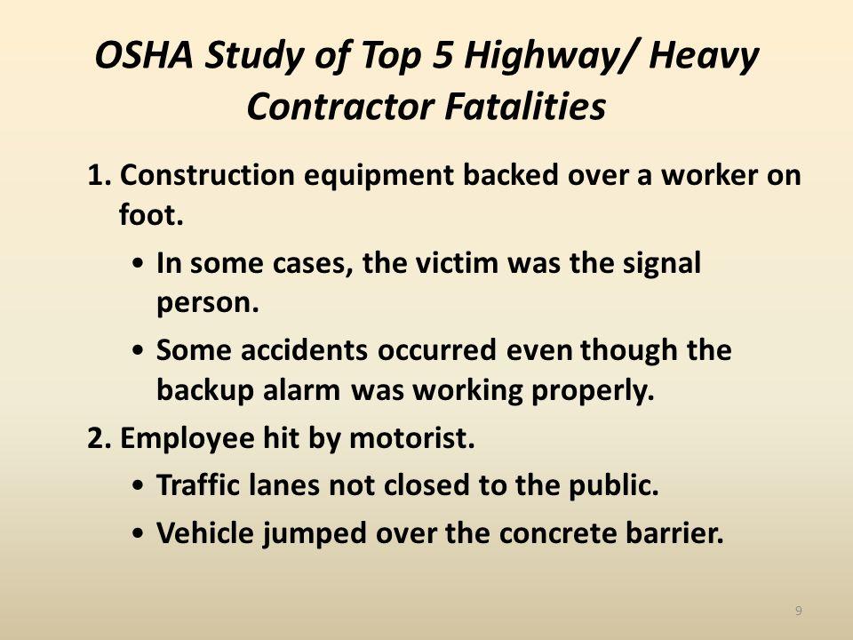 OSHA Study of Top 5 Highway/ Heavy Contractor Fatalities 3.