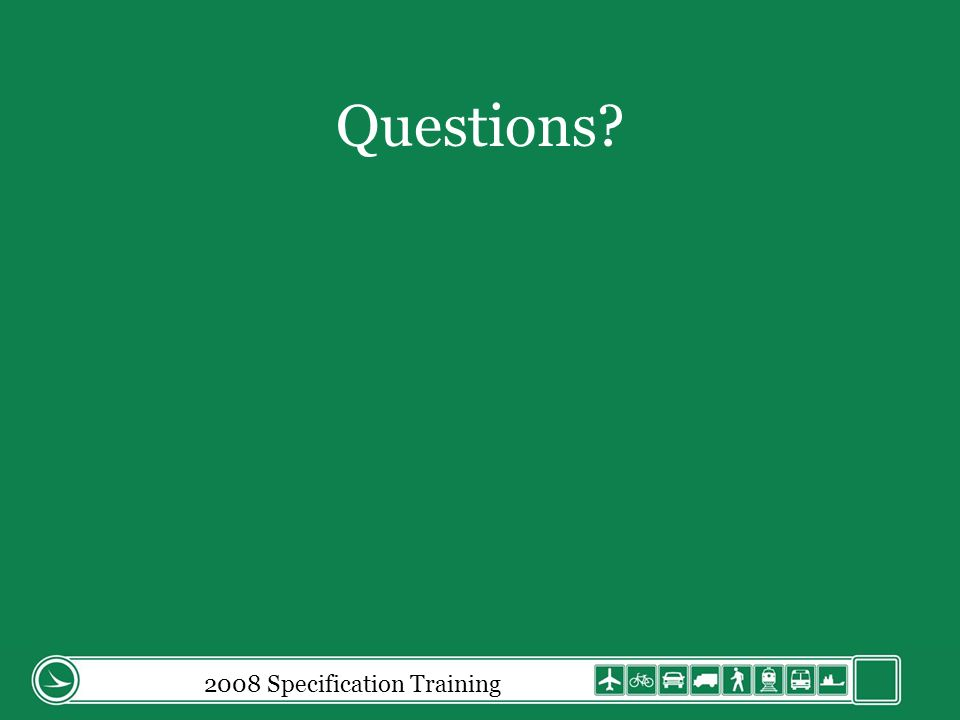 Questions 2008 Specification Training
