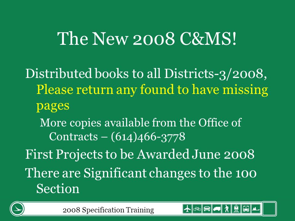 2008 Specification Training 109.05.C Extra Work (cont) 7.