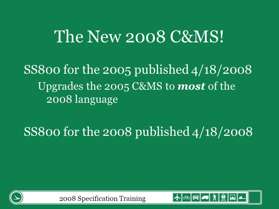 2008 Specification Training 109.05.C.9 Professional and Specialized Work 9.