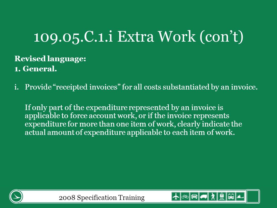 2008 Specification Training 109.05.C.1.i Extra Work (cont) Revised language: 1.