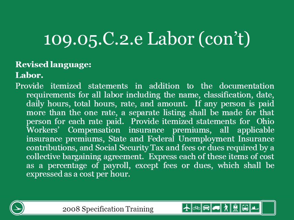 2008 Specification Training 109.05.C.2.e Labor (cont) Revised language: Labor.