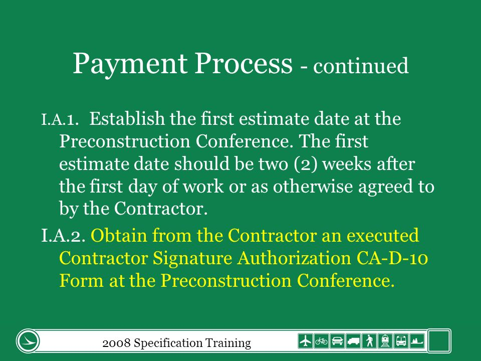 Payment Process - continued I.A.