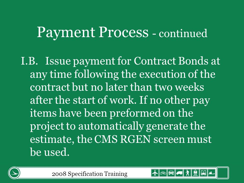 Payment Process - continued I.B.