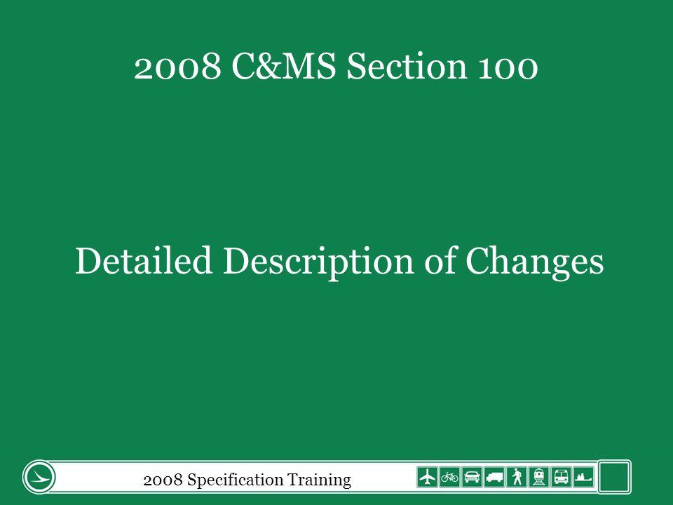 2008 Specification Training 109.05.C.4 Equipment General.