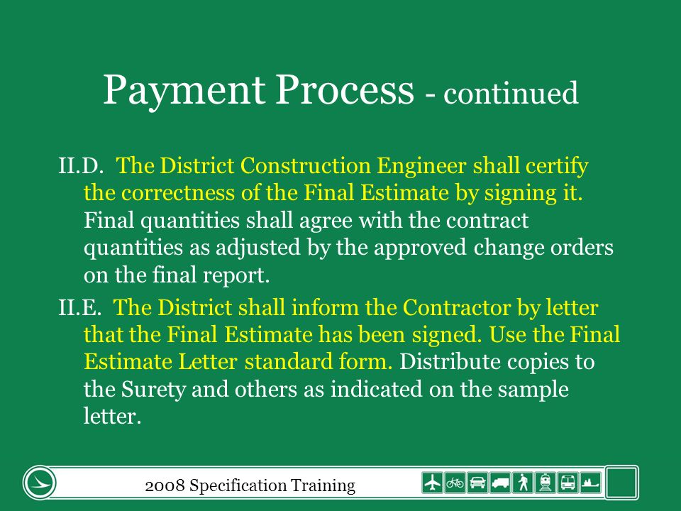 Payment Process - continued II.D.